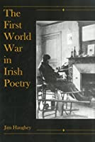 The First World War in Irish Poetry