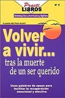 Volver a vivir tras la muerte de un ser querido (Spanish Edition) [並行輸入品]