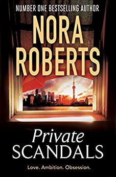 Private Scandals by [Roberts, Nora]