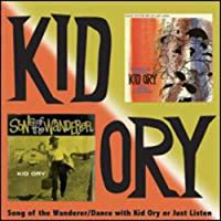 Song of the Wanderer & Dance With Kid Ory