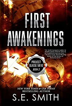 First Awakenings: Science Fiction Romance (Project Gliese 581g Book 2) by [Smith, S.E.]