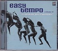 Easy Tempo volume 6: Cinematic Jazz Experience