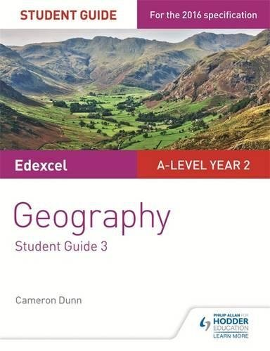 Edexcel A-level Year 2 Geography Student Guide 3: The Water Cycle and Water Insecurity; The Carbon Cycle and Energy Security; Superpowers (English Edition)
