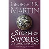 A Storm of Swords: Blood and Gold [Part 2]: Book 3