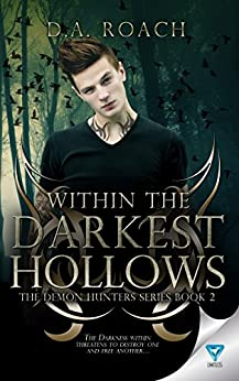 Within The Darkest Hollows (The Demon Hunters Series Book 2) by [Roach, D.A.]