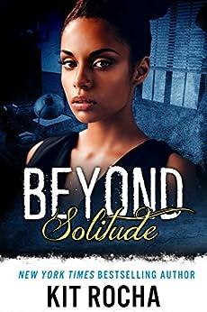 Beyond Solitude (Beyond, Novella #4.5) by [Rocha, Kit]