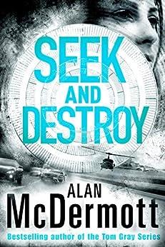 Seek and Destroy (An Eva Driscoll Thriller Book 2) by [McDermott, Alan]