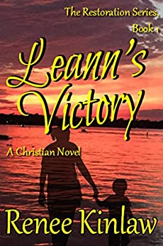 Leann's Victory (The Restoration Series Book 1) by [Kinlaw, Renee]