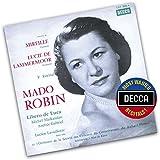 Mado Robin: Extraits De Mireille Et Lucia Di Lammermoor (Decca Most Wanted Recitals)