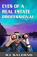 Eyes of a Real Estate Professional