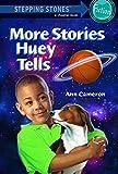 More Stories Huey Tells (Julian's World)