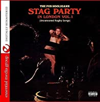 Stag Party in London - Uncensored Rugby Songs 1