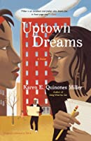 Uptown Dreams: A Novel