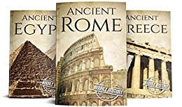 Ancient Civilizations: A Concise Guide to Ancient Rome, Egypt, and Greece (3-Books Box Set Book 1) by [History, Hourly]