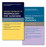 Oxford Handbook of Epidemiology for Clinicians + Oxford Handbook of Medical Statistics (Oxford Medical Handbooks)