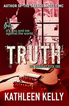 Truth: The Grinders Book 1 by [Kelly, Kathleen]