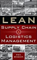 Lean Supply Chain and Logistics Management by Paul Myerson(2012-02-27)