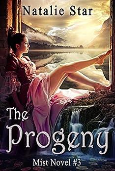 The Progeny (Mist Book 3) by [Star, Natalie]