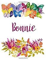 Bonnie: Flower Notebook Writing Journal for Girls,Personalized With Name,  Personalized Writing Journal,Notebook for Women and Girls, Personalized Notebook/Journal Gift