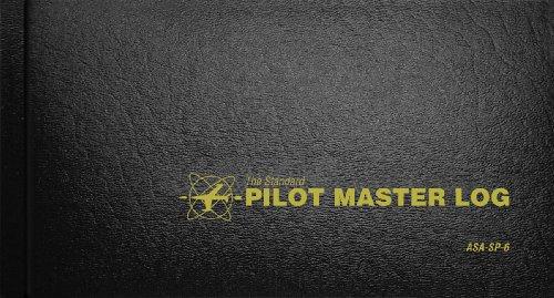 Download The Standard Pilot Master Log Book: Sp-6 (Standard Pilot Logbooks) 1560277270