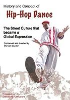 History & Concept of Hip-Hop Dance [DVD]