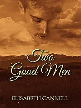 Two Good Men (Carmichael Saga Book 4) by [Cannell, Elisabeth]