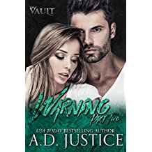 Warning: Part Two (The Vault Book 2)