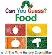 Can You Guess?: Food with The Very Hungry Caterpillar (The World of Eric Carle)