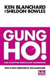 Gung Ho! (The One Minute Manager)