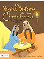 The Night Before the First Christmas