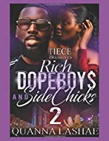Rich Dopeboys and Sidechicks 2: An African American Love Story