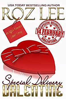 Special Delivery Valentine: An Office Romance Short Story (Lesbian Office Romance Series Book 2) by [Lee, Roz]