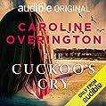 The Cuckoo's Cry: An Audible Original Novella