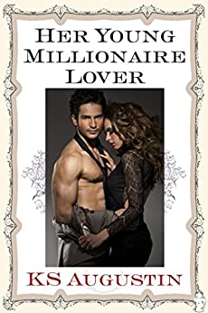 Her Young Millionaire Lover by [Augustin, KS]