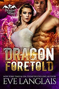 Dragon Foretold (Dragon Point Book 4) by [Langlais, Eve]