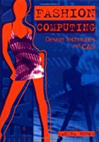 Fashion Computing: Design Techniques and CAD (Fashion Design)