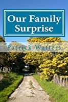 Our Family Surprise: Small Version