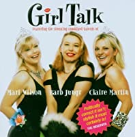 Girl Talk by Girl Talk (2006-01-01)