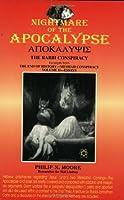 Nightmare of the Apocalypse: The Rabbi Conspiracy
