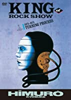 KING OF ROCK SHOW 88'S-89'S TURNING PROCESS [DVD]