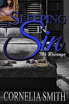 Sleeping in Sin: The Revenge by [Smith, Cornelia]