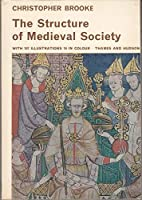 Structure of Medieval Society (Library of Mediaeval Civilization S.)