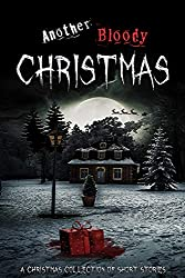 Another Bloody Christmas (English Edition)