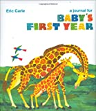 The World of Eric Carle(TM) A Journal for Baby's First Year