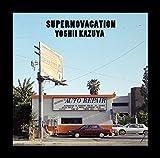 SUPERNOVACATION(初回限定生産アナログ盤) [Analog]