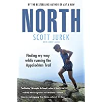 North: Finding My Way While Running the Appalachian Trail: Finding My Way While Running the Appalachian Trail (English Edition)