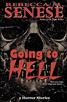 Going to Hell: 5 Horror Stories