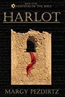 Harlot (Heroines of the Bible)