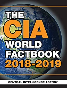The CIA World Factbook 2018-2019 by [Central Intelligence Agency]