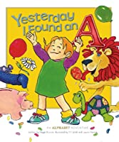 Yesterday I Found an A (Read Wtth Me Storybooks)